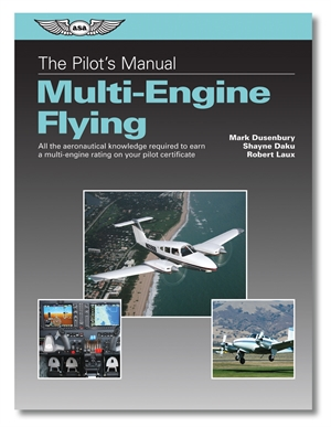 The Pilot Manual: Multi Engine Flying
